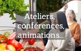 Ateliers, animations et conférences